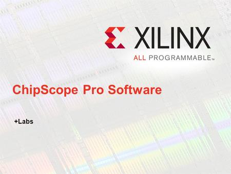 ChipScope Pro Software
