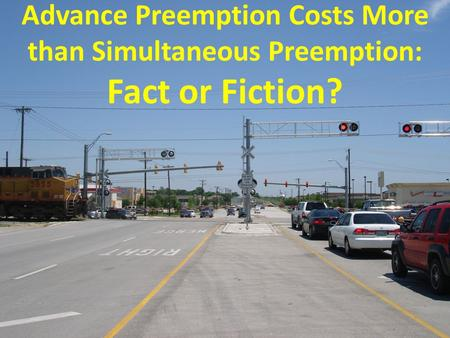 Advance Preemption Costs More than Simultaneous Preemption: Fact or Fiction?
