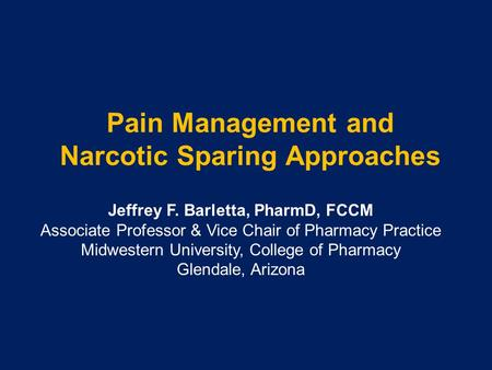 Pain Management and Narcotic Sparing Approaches