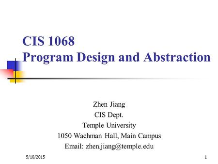 CIS 1068 Program Design and Abstraction