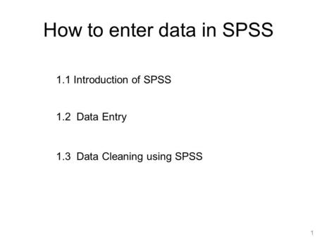 How to enter data in SPSS