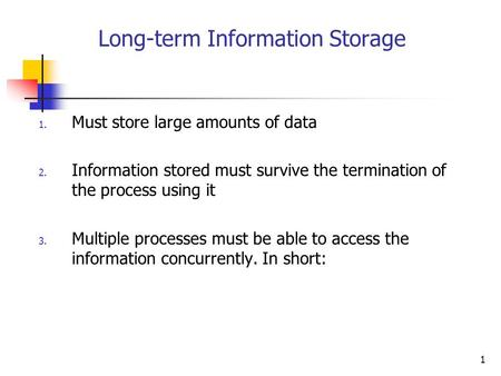 Long-term Information Storage
