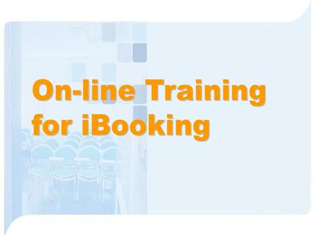 Check Available – For a specific day iBooking – Menu.