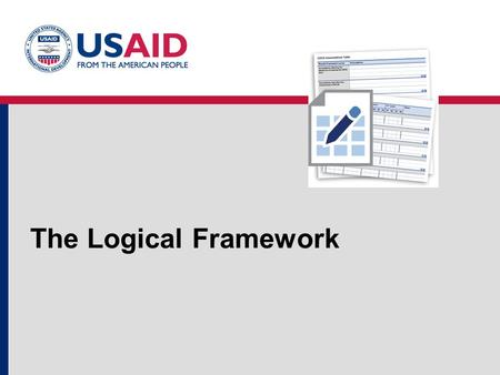 "The Logical Framework. 2 Definition of a Project A ""project"" is defined as: a set of executed interventions, over an established timeline and budget,"
