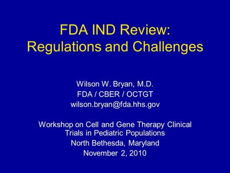 FDA IND Review: Regulations and Challenges