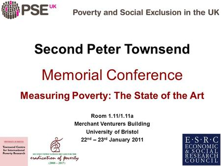Measuring Poverty: The State of the Art Merchant Venturers Building