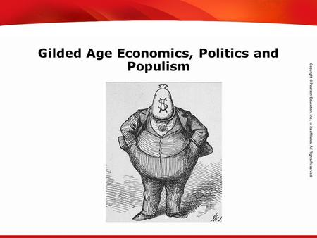 TEKS 8C: Calculate percent composition and empirical and molecular formulas. Gilded Age Economics, Politics and Populism.