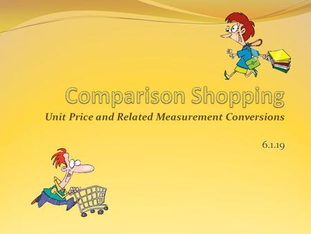 Unit Price and Related Measurement Conversions6.1.19.