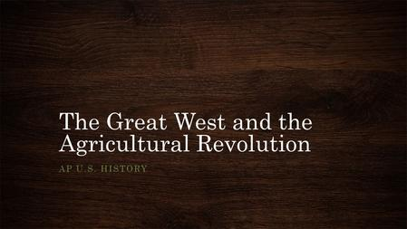 the great west and the agricultural revolution 1364982431 sitting bull american indian medicine man, chief, and political leader of his tribe at the time of the custer massacre during the sioux war 0 1364982432 george a custer united states army officer and cavalry commander in the american civil war and the indian wars defeated and killed at.