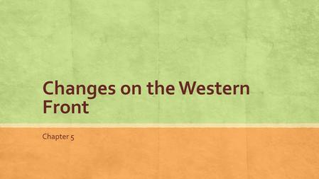 Changes on the Western Front Chapter 5. ▪ Which region grew the fastest between 1850 and 1900? ▪ What do you think contributed to the overall increase?