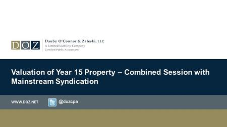 Valuation of Year 15 Property – Combined Session with Mainstream