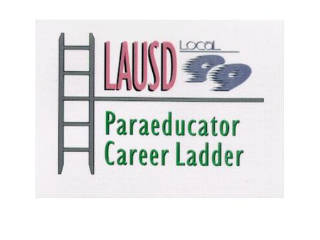 A Career Ladder is a well defined pathway from one profession to another that includes: Increasing levels of skill and knowledge Increasing levels of.