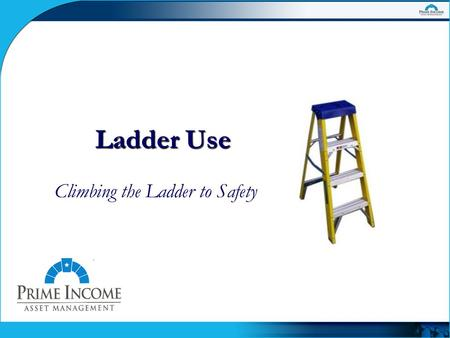 Ladder Use Climbing the Ladder to Safety. Ladder Accidents  Over 25,000 work-related accidents each year  Many result in severe injuries or death 
