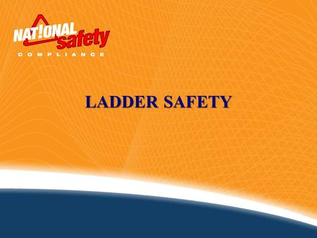 LADDER SAFETY.
