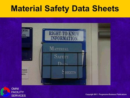 OMNI FACILITY SERVICES Copyright  Progressive Business Publications Material Safety Data Sheets.