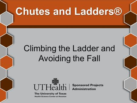 Chutes and Ladders® Climbing the Ladder and Avoiding the Fall.