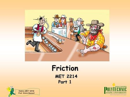 Friction MET 2214 Part 1.