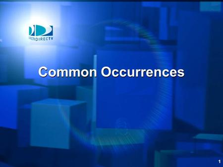 1 Common Occurrences. 2 Introduction In this section we'll go through the common occurrences that you may encounter List and explain what you can do to.
