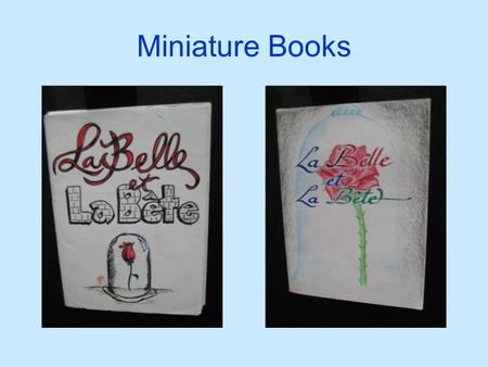 Miniature Books. Sample # 1 Sample # 2 Sample # 3.