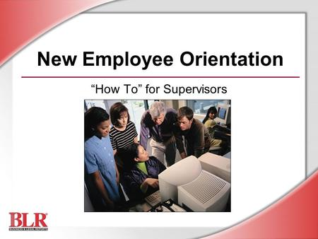 "New Employee Orientation ""How To"" for Supervisors."