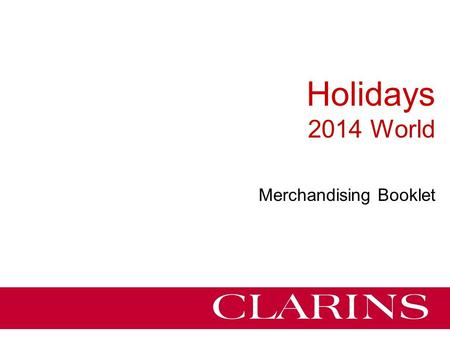 Holidays 2014 World Merchandising Booklet. 2 A&M Dept NOTE On the following slides we give an overview of the animation possibilities (retailers set-up,