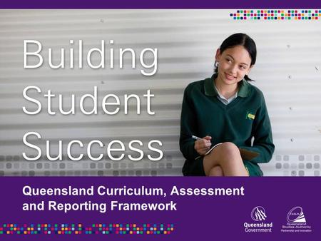 Queensland Curriculum, Assessment and Reporting Framework.