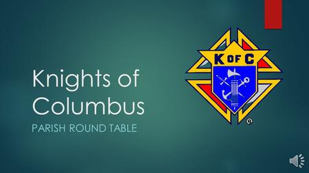 Knights of Columbus PARISH ROUND TABLE.