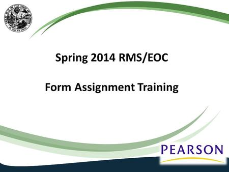 Spring 2014 RMS/EOC Form Assignment Training. Agenda 2 TestNav vs. TestHear form assignment How to choose the correct TestHear form Reading Passage Booklet.