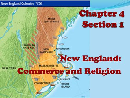 New England: Commerce and Religion. 1. What is the backcountry? 2. Which colonial region was most populated (had the most people)? Far western edges of.