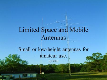 Limited Space and Mobile Antennas