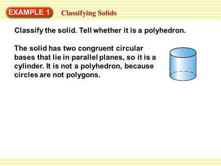 EXAMPLE 1 Classifying Solids