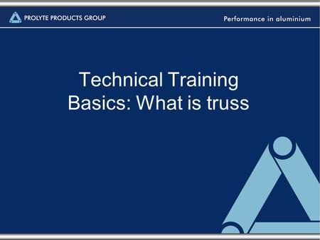 Technical Training Basics: What is truss.