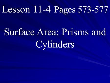 Surface Area: Prisms and Cylinders