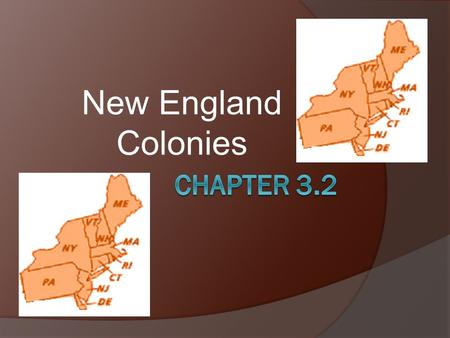 New England Colonies Chapter 3.2.
