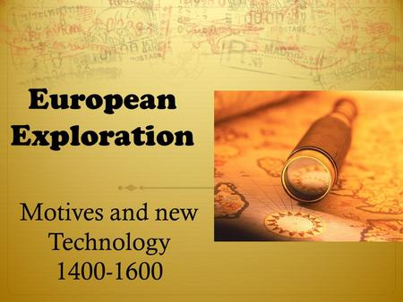 motives for exploration wealth and 131: european nations were driven by commercial and religious motives to   and luxury goods as a means to enhance personal wealth and state power.