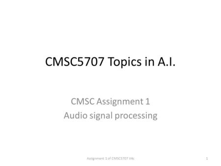 CMSC Assignment 1 Audio signal processing