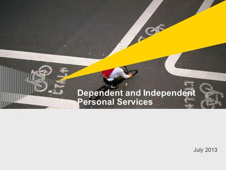 Dependent and Independent Personal Services