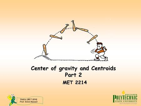 Center of gravity and Centroids Part 2 MET 2214