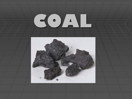 COAL. Coal  Australia is rich in natural resources:  petroleum,  natural gas and  coal reserves  Coal is one of Australia's most important minerals.