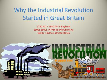 an overview of the industrial revolution in great britain in the 1800s By 1850 britain's iron production has increased 7,000% since the start of the industrial revolution in 1750 1852: there are now over 10,000 kilometres of railways in britain, linking all of her cities, ports and industries 1833: the 'factory acts' are passed in britain, introducing minimum working conditions and protections for factory workers.