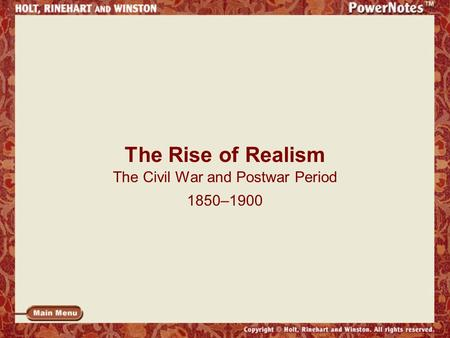The Rise of Realism The Civil War and Postwar Period 1850–1900.