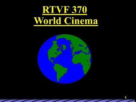 1 RTVF 370 World Cinema. 2 3 Probably most vibrant cinemas in the world right now Chinese Japanese Korean.