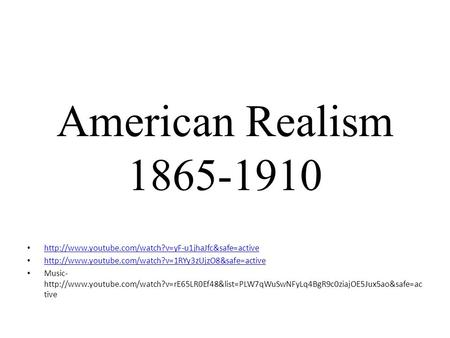 American Realism 1865-1910   Music-