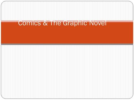 Comics & The Graphic Novel. What are comics ? Comics definition.
