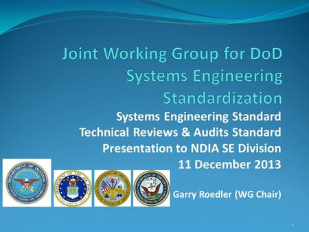Joint Working Group for DoD Systems Engineering Standardization