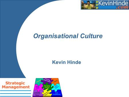 Organisational Culture Kevin Hinde. Aims To explore the concept of organisational culture and offer some practical; insights as to how it can be analysed.