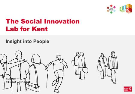 The Social Innovation Lab for Kent Insight into People,