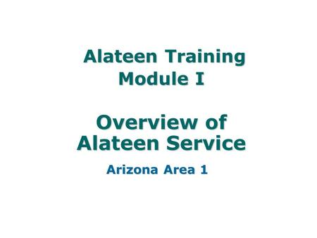 Alateen Training Module I Overview of Alateen Service