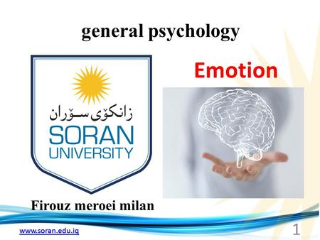 Www.soran.edu.iq general psychology Firouz meroei milan Emotion 1.