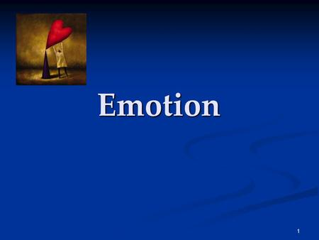 1 Emotion. 2 Emotion 3 Emotion Emotions are a mix of 1) physiological activation, 2) expressive behaviors, and 3) conscious experience.